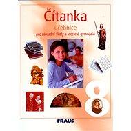 Čítanka 8 pro základní školy a víceletá gymnázia: učebnice - Kniha