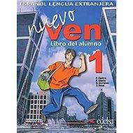 Ven nuevo 1 + CD: španělština pro střední a jazykové školy - Kniha
