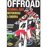 OffRoad: Technika jízdy motokrosu a endura - Kniha