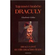 Tajemství hraběte Drákuly: Drákulové rytíři dračího řádu - Kniha