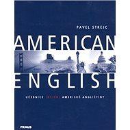 American English: Učebnice (nejen) americké angličtiny - Kniha