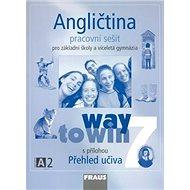 Angličtina 7 pro základní školy a víceletá gymnázia: Way to win, pracovní sešit - Kniha