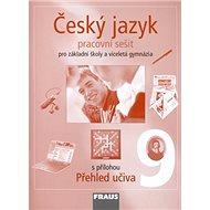 Český jazyk 9 pro základní školy a víceletá gymnázia: Pracovní sešit - Kniha
