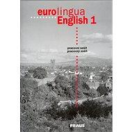 Kniha Eurolingua English 1: pracovní sešit - Kniha