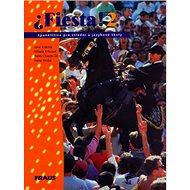 Fiesta! 2: španělština pro střední a jazykové školy - Kniha