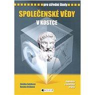 Společenské vědy v kostce pro střední školy: Přepracované vydání 2007  Doplněno o kontrolní otázky