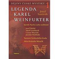 Dějiny české mystiky: Legenda Karel Weinfuerter - Kniha