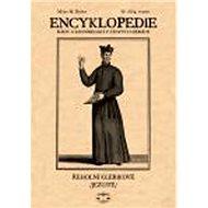 Encyklopedie řádů a kongregací III. díl: Jezuité 4. svazek - Kniha