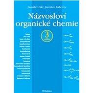 Názvosloví organické chemie - Kniha