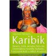 Karibik: Turistický průvodce - Kniha