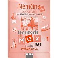 Němčina Deutsch mit Max A1/díl 1: Pracovní sešit pro Základní školy a víceletá gymnázia - Kniha