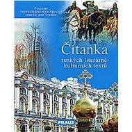 Čítanka ruských literárně - kulturních textů - Kniha