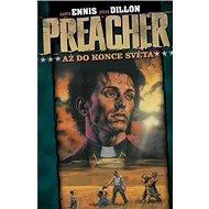 Preacher Až do konce světa: 2.díl