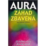 Aura záhad zbavená - Kniha