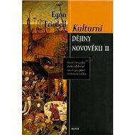 Kulturní dějiny novověku II.: Krize evropské duše od černé smrti po první světovou válku - Kniha