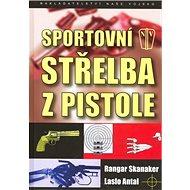 Sportovní střelba z pistole - Kniha
