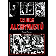 Osudy alchymistů: Deváté setkání s tajemstvím - Kniha