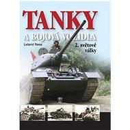Tanky a bojová vozidla 2.světové války - Kniha