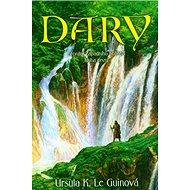 Dary: Kroniky Západního pobřeží 1