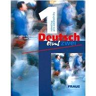 Kniha Deutsch eins, zwei 1: němčina pro začátečníky - Kniha