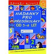 Hádanky pro předškoláky od 5-6 let - Kniha