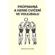 Průpravná a herní cvičení ve volejbalu I. - Kniha