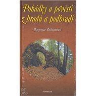 Pohádky a pověsti z hradů a podhradí - Kniha