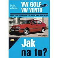 VW Golf diesel od 9/91 do 8/97, Variant od 9/93 do 12/98, Vento od 29/2 do 8/97: Údržba a opravy aut - Kniha