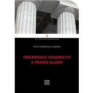 Organizace soudnictví a právní služby - Kniha
