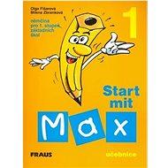 Start mit Max 1 Učebnice: Němčina pro 1. stupeň základních škol - Kniha