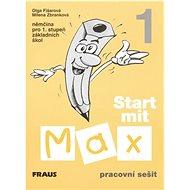 Start mit Max 1 Pracovní sešit: Němčina pro 1. stupeň základních škol - Kniha