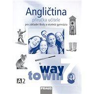 Kniha Angličtina 7 Příručka učitele: Pro základní školy a víceletá gymnázia - Kniha