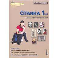 Čítanka 1 k LITERATUŘE - přehledu SŠ učiva - Kniha