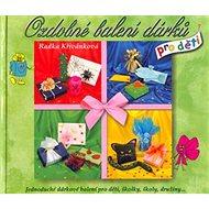 Ozdobné balení dárků pro děti - Kniha