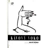 Kávový voko - Kniha