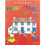 Happy House 2 CB: Class book - Kniha