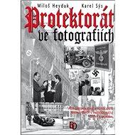 Protektorát ve fotografiích - Kniha