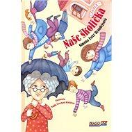 Naše školička - Kniha