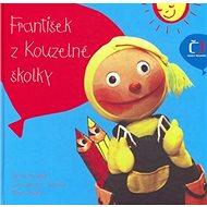 František z Kouzelné školky - Kniha