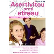 Asertivitou proti stresu - Kniha