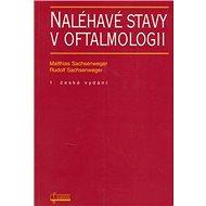 Naléhavé stavy v oftalmologii - Kniha