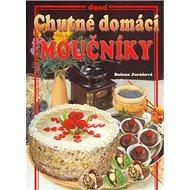 Chutné domácí moučníky - Kniha
