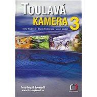 Toulavá kamera 3 - Kniha