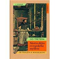 Nástin dějin evropského myšlení: Od Thaléta k Rousseauovi - Kniha