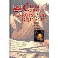 České země v evropských dějinách 2: Díl druhý 1492-1756 - Kniha