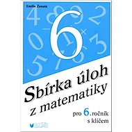 Sbírka úloh z matematiky pro 6. ročník s klíčem - Kniha