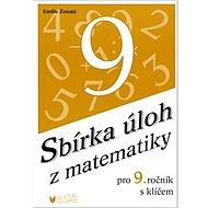 Sbírka úloh z matematiky pro 9. ročník s klíčem