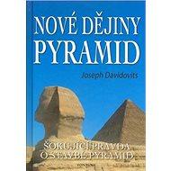 Nové dějiny pyramid - Kniha