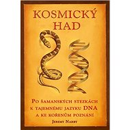 Kosmický had: Po šamanských stezkách - Kniha
