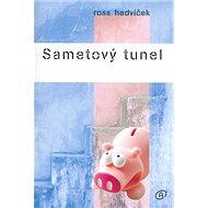 Sametový tunel - Kniha